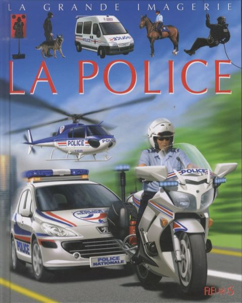 La Grande Imagerie - La Police