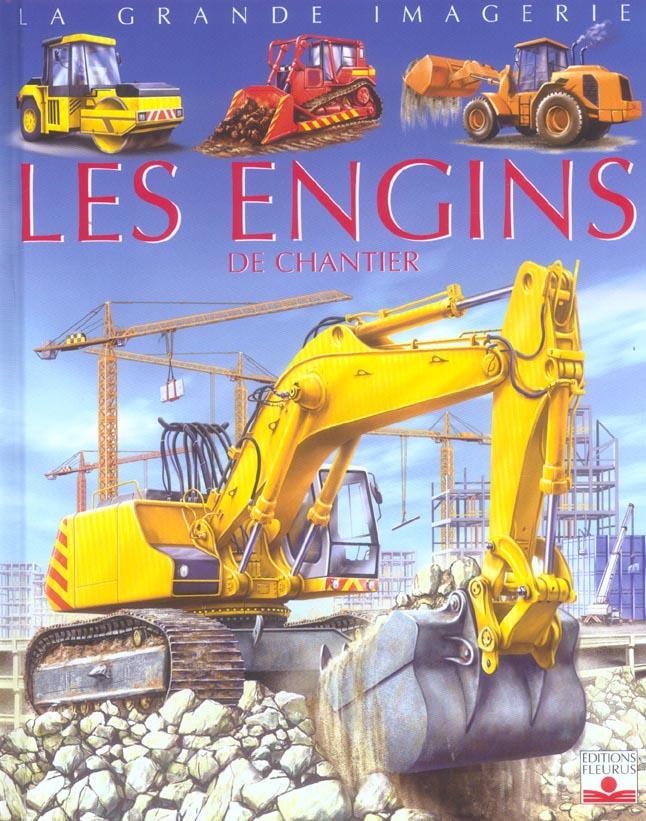 La Grande Imagerie - Les engins de chantier