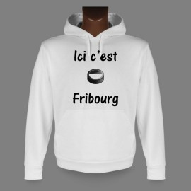 Pull à capuche - puck de hockey - Ici c'est Fribourg
