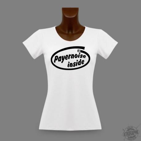 T-Shirt dame slim moulant - Payernoise Inside