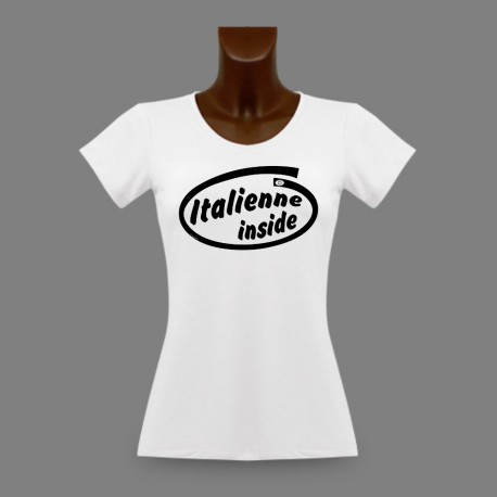Women's slim T-Shirt - Italienne Inside