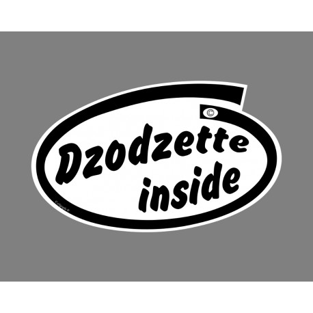 Funny Sticker - Dzodzette inside, per Automobile