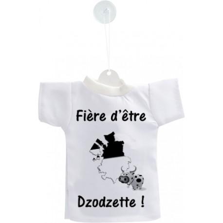 Mini T-shirt - Fière d'être Dzodzette - pour votre voiture