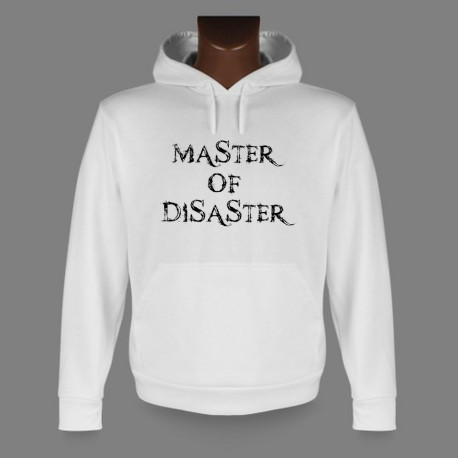 Hooded Funny Sweat - Quote - Master of Disaster