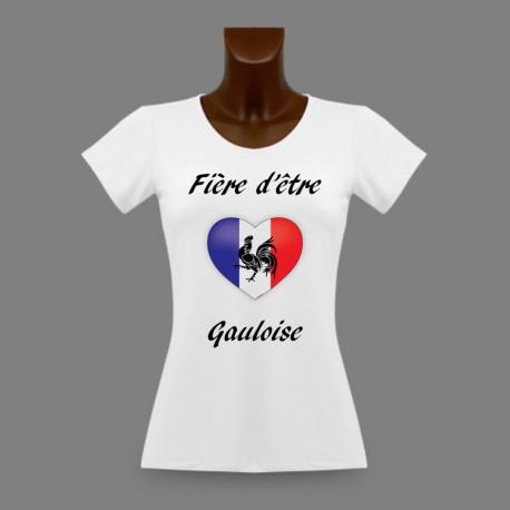 T-Shirt slim - Fière d'être Gauloise - coeur français et coq gaulois