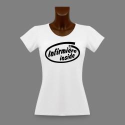 Frauen slim T-shirt - Infirmière Inside