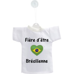 Car's Mini T-Shirt - Fière d'être Brésilienne - per automobile