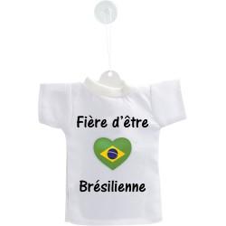 Mini T-shirt - Fière d'être Brésilienne - pour votre voiture