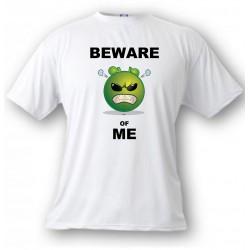 Herren Humoristisch T-Shirt - Beware of ME, White