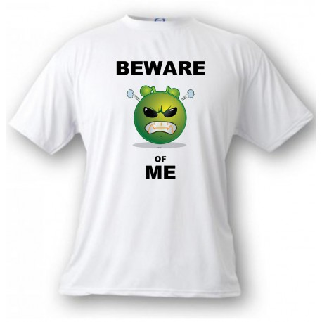 Men's Funny T-Shirt - Beware of ME, White