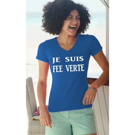 T-shirt mode humoristique coton Dame - Je suis FEE VERTE, 51-Bleu Royal