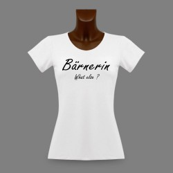 Frauen fashion mode T-shirt - Bärnerin, What else ?