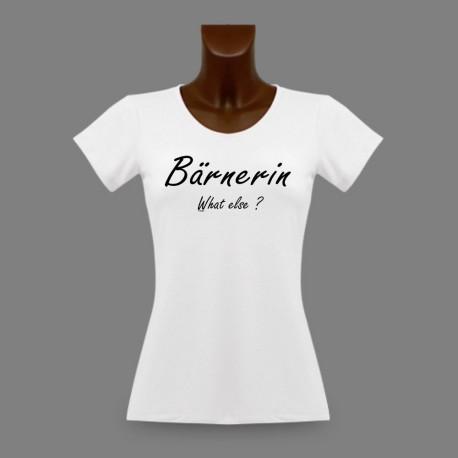 Women's fashion T-Shirt - Bärnerin, What else ?