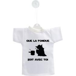 Déco voiture Mini T-shirt - Que la Fondue soit avec Toi