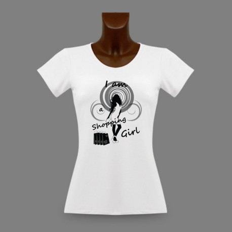 T-shirt humoristique mode femme - I am a Shopping Girl