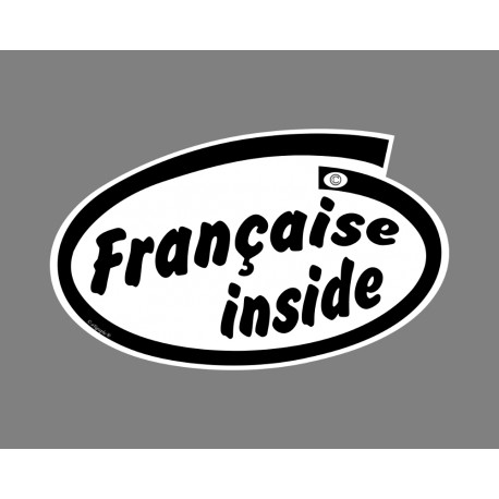 Sticker autocollant humoristique - Française inside - pour voiture