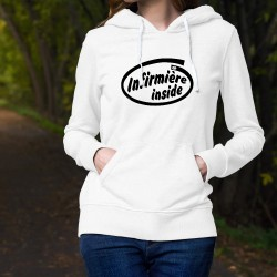 Women's fashion funny Hoodie - Infirmière inside