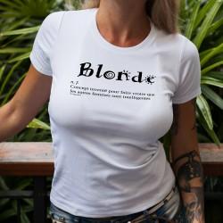 Blonde, Concept inventé pour faire croire que les autres femmes sont intelligentes ☀ T-shirt humoristique mode dame