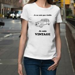 """T-Shirt humoristique mode dame - Vintage Deuche, Citroën 2CV et citation """"Je ne suis pas vieille, je suis Vintage"""""""