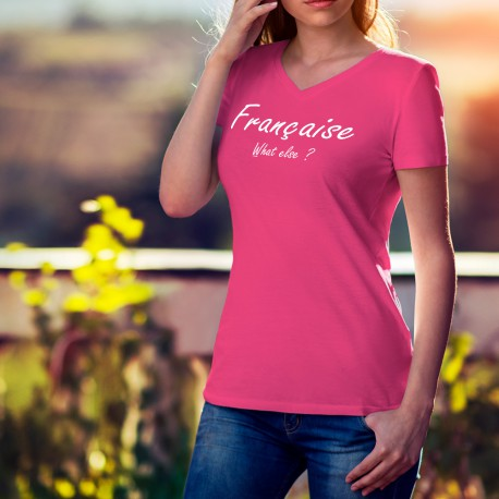 T-shirt mode coton Dame - Française, What else ?, 57-Fuchsia