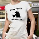 Damenmode T-shirt - Que la Fondue soit avec Toi