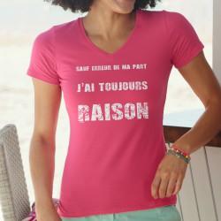 T-shirt mode coton Dame - J'ai toujours raison, 57-Fuchsia