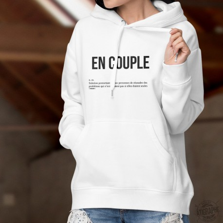 Sweatshirt blanc à capuche humoristique mode dame - EN COUPLE