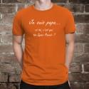T-Shirt coton - Je suis PAPA... et toi, ton Super Pouvoir ?