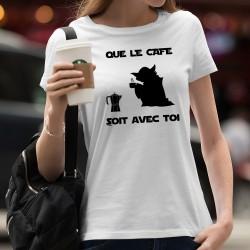 Donna moda T-shirt - Que le Café soit avec Toi