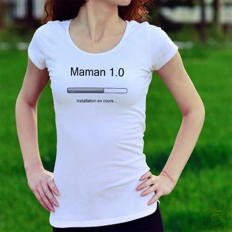 Maman 1.0 ❤ Installation en cours... ❤ T-Shirt mode dame avec une barre de progression d'installation de programme