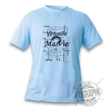 T-Shirt - Ma vie - Réelle ou virtuelle - Pour homme ou femme, Blizzard Blue