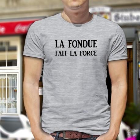 T-Shirt humoristique mode homme - La Fondue fait la Force