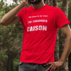 Uomo cotone T-Shirt - J'ai toujours raison