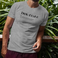 T-Shirt humoristique homme - Immature - définition