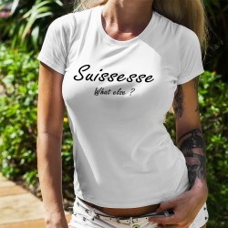 Damenmode T-shirt - Suissesse, What else ?