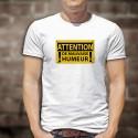 ATTENTION, de mauvaise humeur ★ danger ★ T-shirt homme