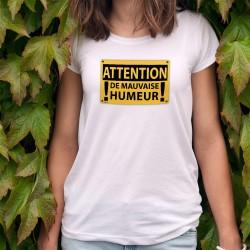 Donna moda T-shirt - ATTENTION, de mauvaise humeur