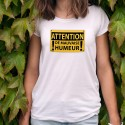 Damenmode T-shirt - ATTENTION, de mauvaise humeur