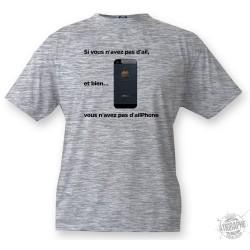 Donna o Uomo Funny T-shirt - Vous n'avez pas d'ailPhone