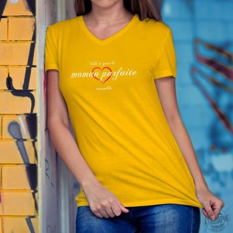 Voilà à quoi la maman parfaite ressemble ❤ T-shirt coton mode Dame avec un ❤ coeur
