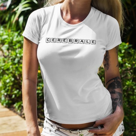 T-shirt humoristique mode dame - Cérébrale - Scrabble