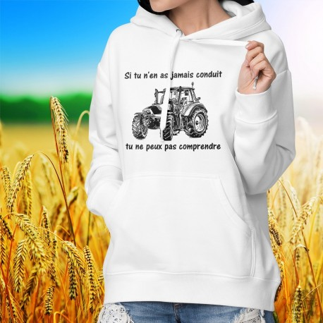 Pull humoristique blanc à capuche mode dame - Conduire un tracteur