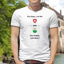 T-Shirt homme - Etre Suisse, c'est bien mais être Vaudois, c'est mieux ! - blason Suisse et écusson du canton de Vaud