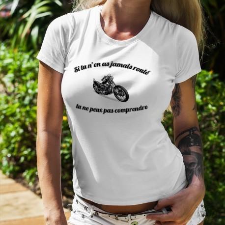 T-shirt humoristique mode dame - Jamais roulé en moto Chopper