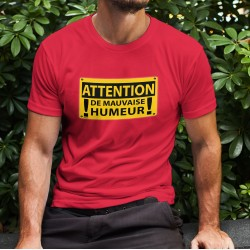 Baumwolle T-Shirt - ATTENTION, de mauvaise humeur