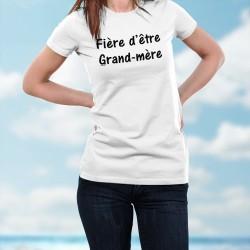 T-shirt mode dame - Fière d'être Grand-mère - citation