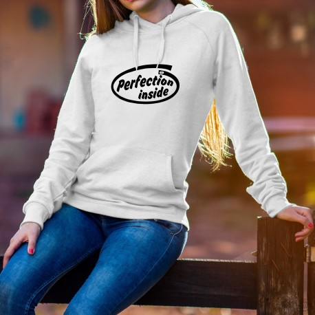 Women's or Men's Hooded Funny Sweat - Perfection inside