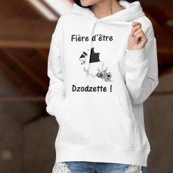Pull humoristique blanc à capuche - Fière d'être Dzodzette !