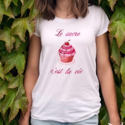 T-Shirt humoristique mode femme - Le sucre, c'est la vie - cupcake gourmand à la cerise
