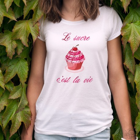 Fashion T-Shirt - Le sucre, c'est la vie